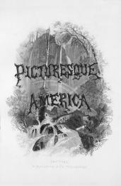 William Cullen Bryant (author), Thomas Moran (artist); Picturesque America; 1872; drawing
