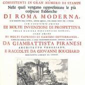 Giovanni Battista Piranesi; Le magnificenze di Roma le più remarcabili; 1751